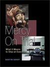 Mercy on Trial (eBook): What It Means to Stop an Execution